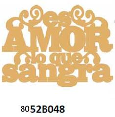 80 08 CORTE LASER PALABRAS Y FRASES Calm, Signs, Ideas, Sentences, Words, Novelty Signs, Sign, Thoughts, Dishes