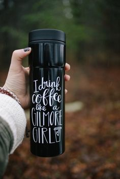 """I Drink Coffee Like A Gilmore Girl."" in an amazing stainless steel travel mug! For all you Gilmore Girls fans - this one is for you!"