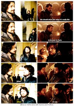 The Musketeers in series II = 'Athos is 100% done with Aramis and Porthos.' (Watch out D'Art you may be next... lol)