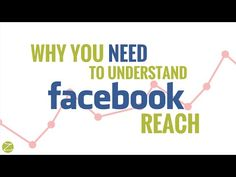 What you need to know about Facebook reach [Video]