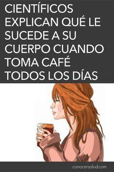 Científicos explican qué le sucede a su cuerpo cuando toma café todos los días #salud
