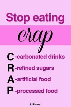 Eat to live, not live to eat! I've cut out the crap now working on the r!!