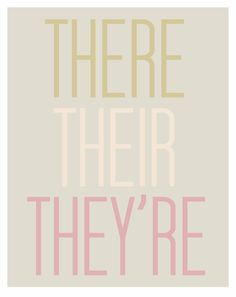 THERE THEIR THEYRE - Grammar Art - Cheeky Modern Typographical Archival Art Print - Peach Coral Gold -