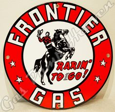 """FRONTIER GAS 12"""" SIGN"""