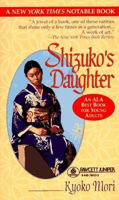 Shizuko's Daughter by Kyoko Mori. An English Festival book in 2001.