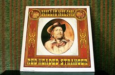 The fascinating story behind Willie Nelson's 'Red Headed Stranger.'