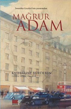 Mağrur Adam - Katharine Burdekin Alt-insanlar hayvani bilinçsizliklerini kaybetmişler ama gerçek insan bilincine de ulaşamamışlardır.
