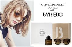 Oliver Peoples and Byredo : http://www.godubai.com/citylife/press_release_page.asp?PR=101118&SID=1,52,18,19&Sname=Fashion%20and%20Lifestyle
