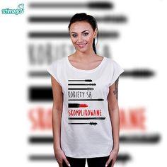 Kobiety są skomplikowane #całaprawda #kobiety #tshirt #znadrukiem #stimagopl #kreatywnysposobnakoszulki http://ift.tt/1V5PQsA