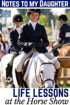 As parents, we hope our horseback riding children get two main things from their sport: Short-term fun and long-term life lessons. Here are some I have shared with my daughter. Dressage, Equestrian Outfits, Equestrian Style, Equestrian Fashion, Equestrian Quotes, Types Of Horses, English Riding, Term Life, Show Horses