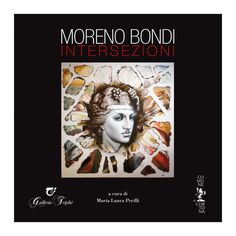 """Moreno BONDI INTERSEZIONI  The book is dedicated to the solo exhibition """"MORENO BONDI. INTERSEZIONI"""" at """"Polo Museale Sant'Agostino"""", Cortona (Arezzo, Italy).  The ancient convent in the heart of Tuscany holds the huge paintings with sculptures and burnings of Moreno Bondi."""