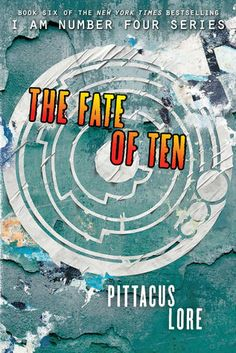 My Random Book Thoughts: Book Review: The Fate of Ten by Pittacus Lore