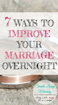 7 Ways to Improve Your Marriage Overnight! is part of Improve marriage - Has your marriage hit a rough patch Try these 7 extremely simple ways to improve your marriage literally overnight You'll be glad you did! Best Marriage Advice, Healthy Marriage, Marriage Goals, Strong Marriage, Saving Your Marriage, Save My Marriage, Marriage Relationship, Happy Marriage, Love And Marriage