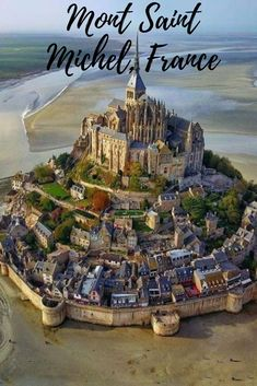 Le Mont St Michel, Palace Of Fine Arts, Medieval Town, Travel Memories, Space Travel, World Heritage Sites, Vacation Trips, Wonderful Places, Beautiful Beaches