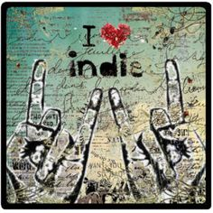 I Love Indies! #indie, #indie music, #music, #theindieplaylists.com