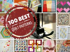 100 Free Quilt Patterns For Your Home: Nine Patch Patterns, Rag Quilt Patterns, Log Cabin Quilt Patterns, Quilt-As-You-Go Patterns, and More!