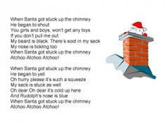 when santa got stuck up the chimney A card with this rhyme for the kids?