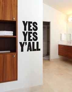 Yes Yes Y' All wall decal from Paper Jam Press by Blik is a catchy catchphrase inspired by popular rock and rap songs. Paper Jam Press thinks of these as simple meditations that remind us all to keep being awesome.