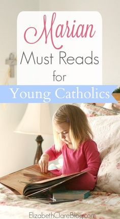 A MARY book list! Perfect for inspiring Marian devotion in young kids and children of Catholic families! Must reads! Picture books and board books!