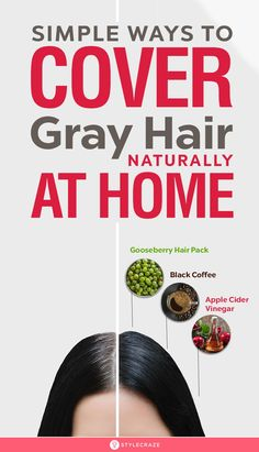 20 Simple Ways To Cover Gray Hair Naturally At Home Gray hair is among the most dreadful nightmares that women have. Worry not, here I give you 20 simple ways on how to cover gray hair naturally at home. Have a look Grey Hair Roots, Grey Hair Dye, Long Gray Hair, White Hair, Dyed Hair, Dyed Natural Hair, Natural Hair Styles, Grey Hair Home Remedies, Natural Remedies