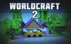 WorldCraft 2 Hack [Android] [iOS]