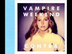 ▶ 2010 - VAMPIRE WEEKEND - CONTRA - YouTube