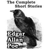 The Complete Short Stories of Edgar Allan Poe by Edgar Allan Poe