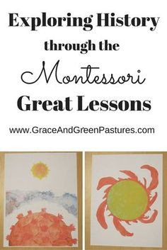 Grace and Green Pastures: Exploring History Through the Great Lessons - Giveaway!