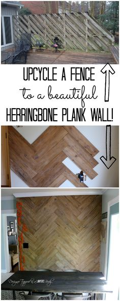 AWESOME TUTORIAL!  DIY herringbone plank wall from an old, ugly fence!  #plankwall