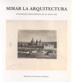 Catálogo de la exposición celebrada en la Biblioteca Nacional (3 de julio a 4 de octubre de 2015). Reúne más de doscientas piezas, en su mayoría pertenecientes a la colección de la propia Biblioteca; se articula la exposición en seis secciones y explica a través de tratados, grabados, fotografías y álbumes la evolución de ... http://www.casadellibro.com/libro-mirar-la-arquitectura/9788492462421/2614152 http://rabel.jcyl.es/cgi-bin/abnetopac?SUBC=BPSO&ACC=DOSEARCH&xsqf99=1818052+