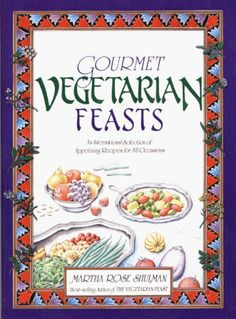 Gourmet Vegetarian Feasts An International Selection of Appetizing Recipes for All Occasions >>> Learn more by visiting the image link.