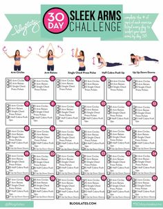 30 Day Sleek Arms Challenge Doing this arm challenge at the moment. I can feel it working!! I love Blogilates!