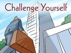 Happy Monday!  Challenge Yourself.   Artist: Rick Lundeen