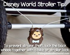 Disney World Stroller Tip: To prevent theft, lock the back wheels together with a bike or stroller lock.