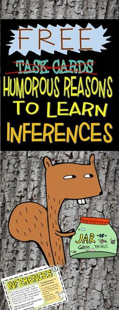 FREE--Humorous Reasons to Learn Inferences (Task Cards) Inference Activities, Reading Activities, Teaching Reading, Fun Learning, Guided Reading, Close Reading, Reading Worksheets, Reading Lessons, Reading Strategies