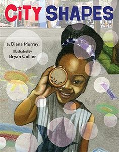 City Shapes by Diana Murray, illustrated by Bryan Collier Publisher: Little, Brown Books for Young Readers On-Sale Date: June 21, 2016 Format: Hardcover Age Range: 3 – 7 years old Pages: 40 Synopsis (from Amazon) From shimmering skyscrapers to fluttering kites to twinkling stars high in the sky, everyday scenes become extraordinary as a young girl …