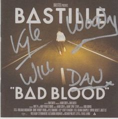 "BASTILLE (Dan Smith, Kyle Simmons, Will Farquarson, and Chris ""Woody"" Wood) ""Bad Blood"" signed CD. We guarantee your items will arrive safely. Certificate of Authenticity (COA) provided. Guaranteed for life. Autographed: 1. All orders are professionally shipped."