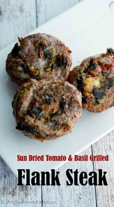 Sun Dried Tomato & Basil Grilled Flank Steak | CarriesExperimentalKitchen.com Tender flank steak stuffed with sun dried tomatoes, basil, garlic and Asiago PDO cheese; then grilled to perfection.