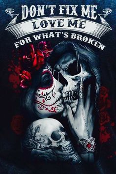 We can do this together like we should have years ago I love u forever and always will never leave my heart Skull Tattoos, Body Art Tattoos, Rocknroll, Pin Up, True Love, My Love, Sugar Skull Art, Sugar Skulls, Chicano Art