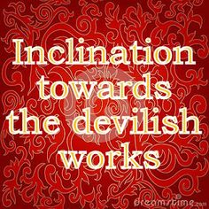 The Creator, His Caliph and Satan (Allaah, Aadamii awr ibliis): Inclination towards the devilish works