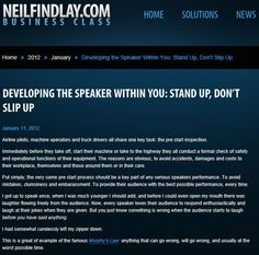 Developing The Speaker Within You: Stand Up, Don't Slip Up.  Avoid all those nasty mistakes by reading this..