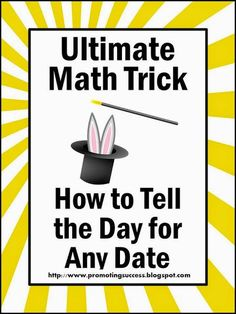 Day for any Date Math Trick for Kids Math Teachers Pay Teachers Promoting-Success Math Magic Tricks, Mental Math Tricks, Magic Tricks For Kids, Teacher Blogs, Math Teacher, Math Classroom, Teaching Math, Teaching Ideas, Elementary Teacher