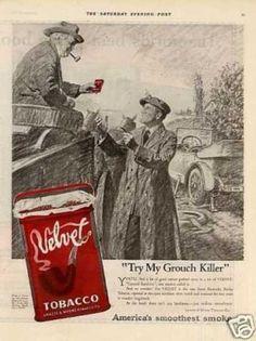 """Velvet Tobacco Ad """"Try My Grouch Killer... (1921)"""