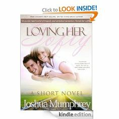 Loving Her Softly: Volume 3 (The Heartsong Series)   Joshua Mumphrey  $0.99 or free with Prime