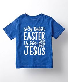 Royal Blue 'Easter Is for Jesus' Tee - Toddler & Kids