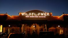 Wildflower of Tucson, Arizona - offering one of the Southwest's finest dining experiences, Wildflower raised the culinary bar of excellence when it opened in Tucson in 1998!