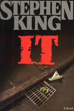 IT by Stephen King. Find out more @ http://www.stephenking.com