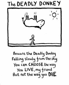the deadly donkey - Edward Monkton Poetry Quotes, Me Quotes, Funny Quotes, Random Quotes, Silly Words, Wise Words, Edward Monkton, Card Writer, British Humor