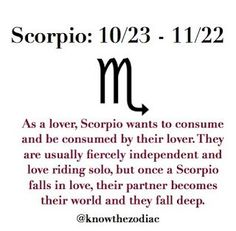 As a lover, #Scorpio wants to consume and be consumed by their lover...
