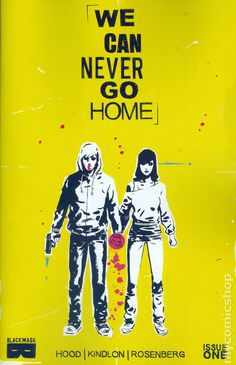We Can Never Go Home (2015) 1ABlack Mask Comics Modern Age comic book covers indy independent obsure